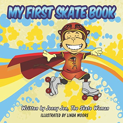 My First Skate Book: 5 Minute Story Comic Book - Discover The Super Cool World of Skating - Starring A New Superhero (My First Skate Books, Issue 1) (Twin Skates)