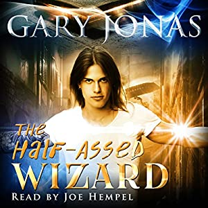 The Half-Assed Wizard Audiobook