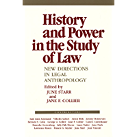 History and Power in the Study of Law: New Directions in Legal Anthropology (The Anthropology of Contemporary Issues) (English Edition)