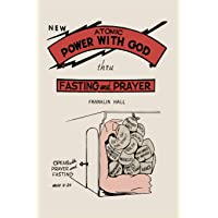 Atomic Power with God, Through Fasting and Prayer