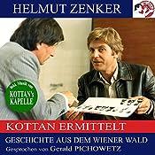 Geschichte aus dem Wiener Wald (Kottan ermittelt) | Helmut Zenker