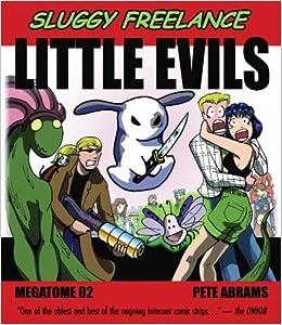 little evils sluggy freelance pete abrams 9781578262502 amazon
