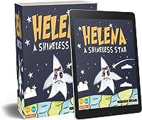Helena A Shineless Star: Helena Una Estrella Sin