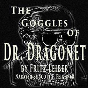 The Goggles of Dr. Dragonet Audiobook