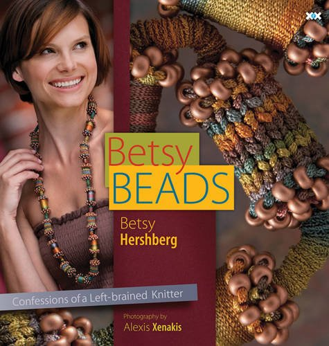 (Betsy Beads: Confessions of a Left-brained Knitter)