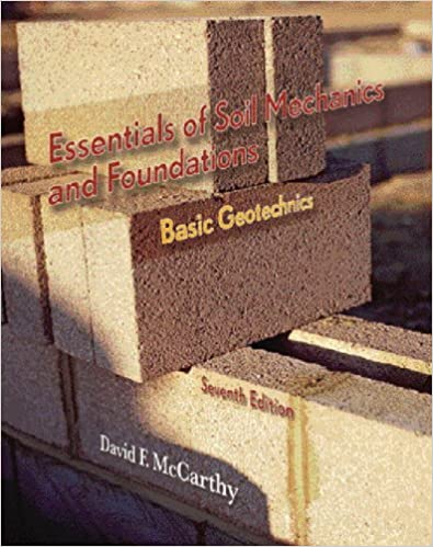 Essentials of soil mechanics and foundations basic geotechnics 7th essentials of soil mechanics and foundations basic geotechnics 7th edition 7th edition fandeluxe Gallery