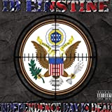 Independence Day Is Dead by Einstine, Ib (2011-12-27)