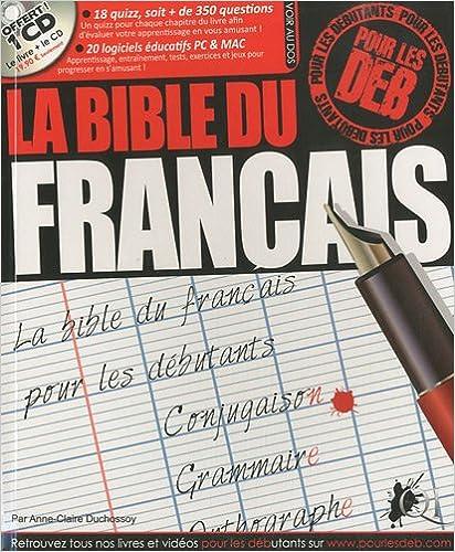 Lire en ligne La bible du français pour les deb (1Cédérom) pdf, epub