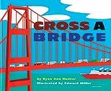 Cross a Bridge, Ryan Ann Hunter, 0823413403
