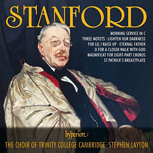Stanford: Choral Music - Romantic Choral Music