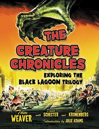 Books : The Creature Chronicles: Exploring the Black Lagoon Trilogy