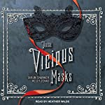 These Vicious Masks | Tarun Shanker,Kelly Zekas