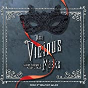 These Vicious Masks | Tarun Shanker, Kelly Zekas