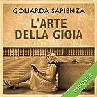 L'arte della gioia   Livre audio Auteur(s) : Goliarda Sapienza Narrateur(s) : Anita Zagaria