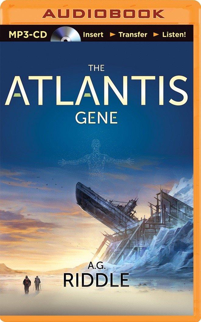 The atlantis gene: a thriller (the origin mystery): a. G. Riddle.