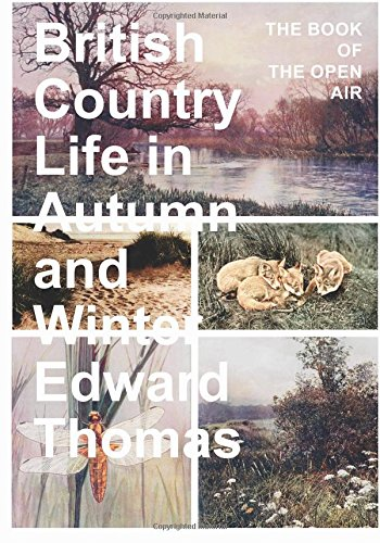 Read Online British Country Life in Autumn and Winter; The Book of the Open Air pdf epub