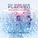 Du bist das Placebo Audiobook by Joe Dispenza Narrated by Peter Herrmann