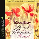 Stories for a Woman's Heart | Alice Gray