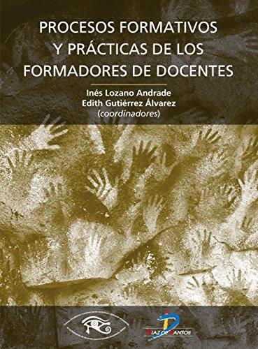procesos-formativos-y-practicas-de-los-formadores-docentes-spanish-edition