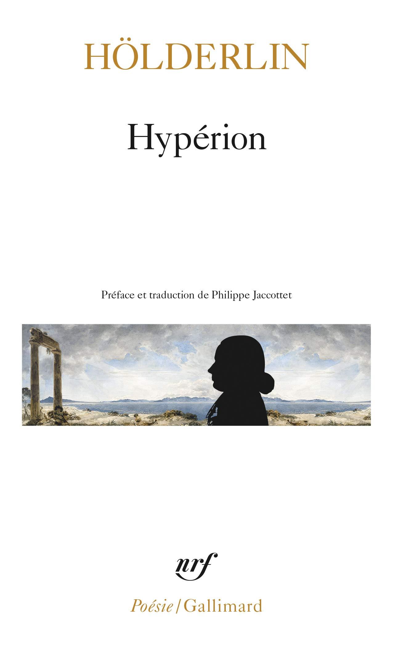 Hypérion - Hölderlin, Friedrich, Jaccottet, Philippe - Livres - Amazon.fr