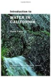 Introduction to Water in California, David Carle, 0520235800