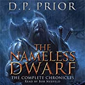 The Nameless Dwarf: The Complete Chronicles: Nameless Dwarf, Books 1-5 | D.P. Prior