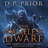 The Nameless Dwarf: The Complete Chronicles: Nameless Dwarf, Books 1-5