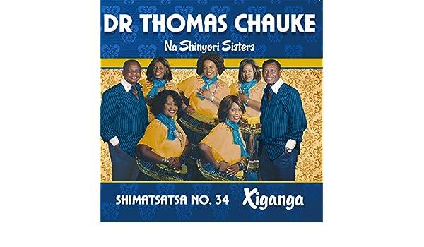 Ni Tshamela Vana by Dr  Thomas Chauke Na Shinyori Sisters on Amazon