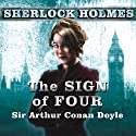 The Sign of Four: A Sherlock Holmes Novel Audiobook by Sir Arthur Conan Doyle Narrated by Simon Prebble