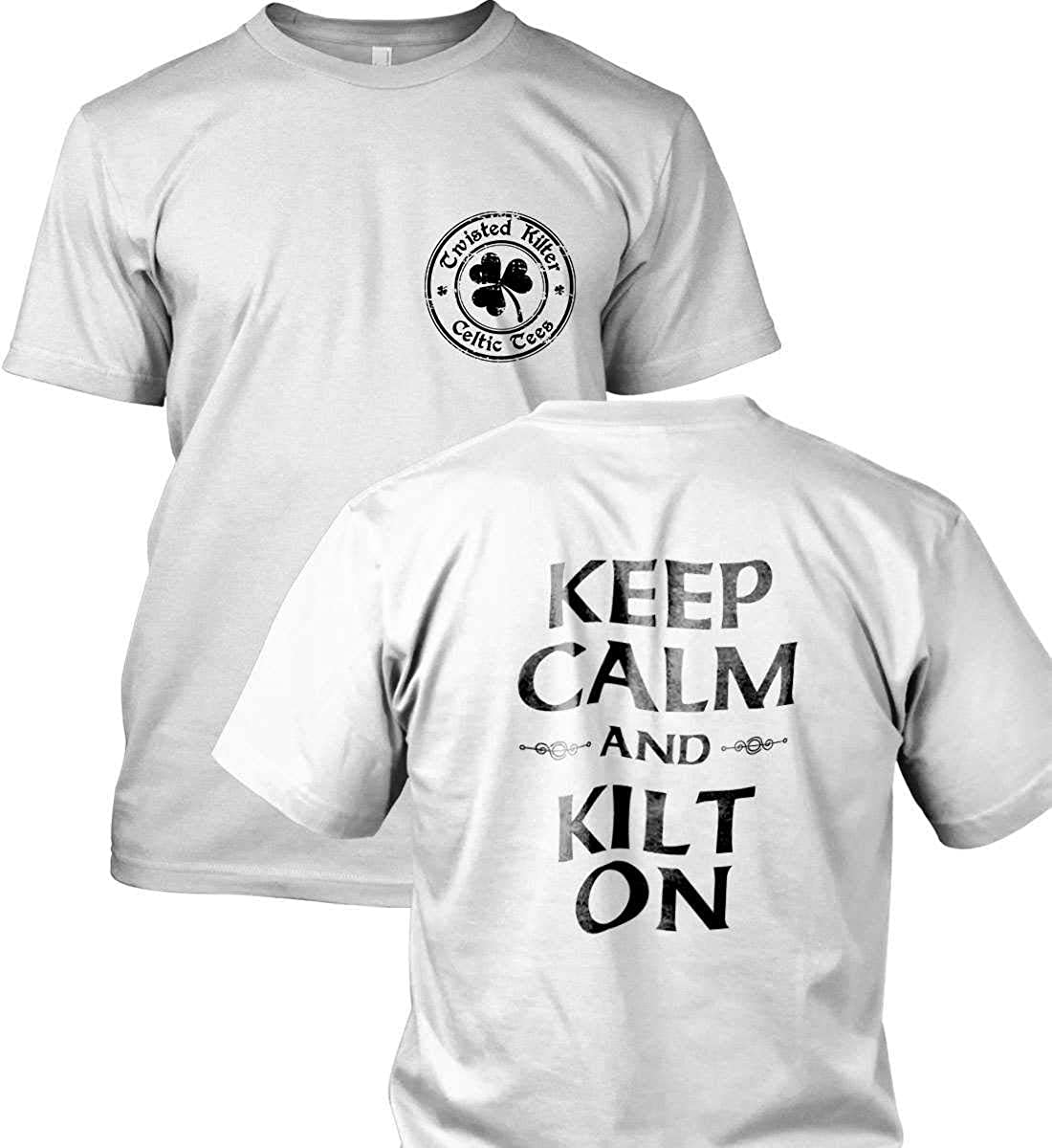 Kilt T-Shirt Made in USA T-Shir. Keep Calm and Kilt On Twisted Kilter Tees