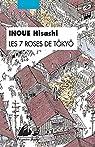 Les 7 roses de Tôkyô par Inoue