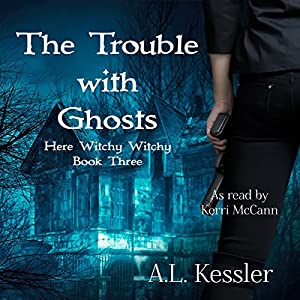 The Trouble with Ghosts Audiobook