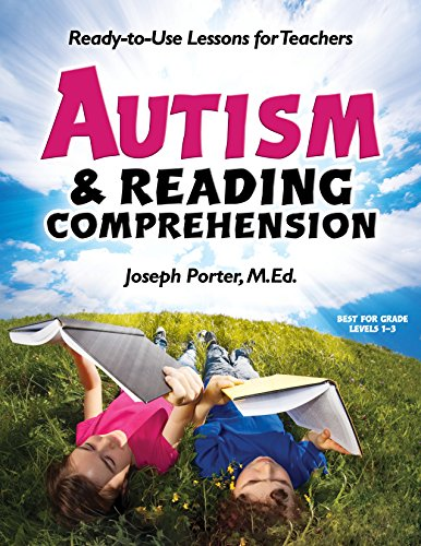 Autism and Reading Comprehension: Ready-to-use Lessons for Teachers (Best Homeschooling Curriculum For Aspergers Special Needs)
