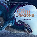 The Wearle: The Erth Dragons, Book 1 Audiobook by Chris d'Lacey Narrated by Jonathan Keeble
