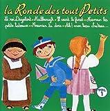 Ronde Tout Petits 1 by La Ronde Des Tout Petits (2005-03-14)