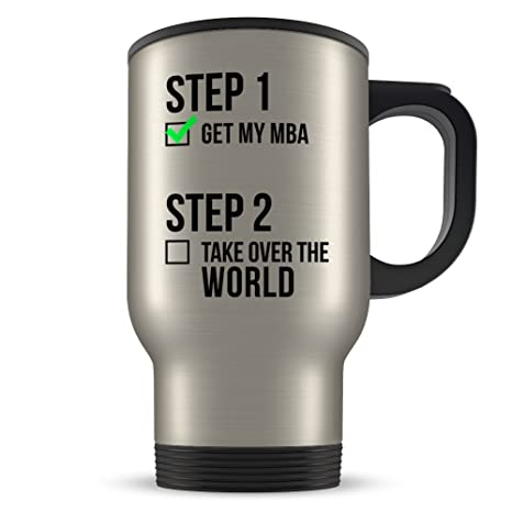 MBA Graduation Travel Mug Gifts - MBA Graduates - Master or Business Administration Coffee Cup for