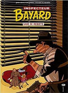 """Afficher """"Les Enquêtes de l'inspecteur Bayard n° 17 Sam se rebiffe"""""""