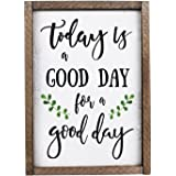 Today Is A Good Day For A Good Day Funny Framed Wood Sign Rustic Funny Sign Rustic wall art Gift for Friend (7 x 9)