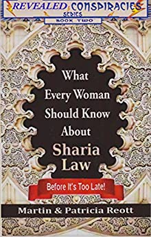 What Every Woman Should Know About Sharia Law Before Its Too Late