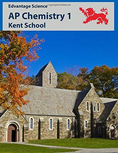 AP Chemistry 1: Kent School
