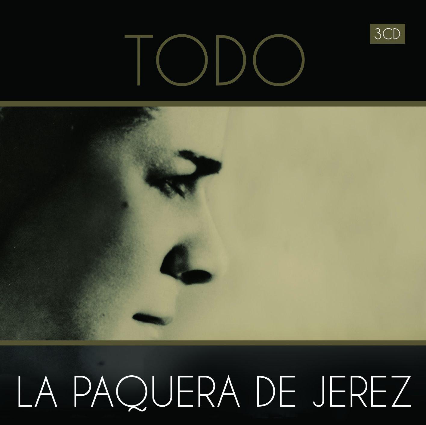 Todo...: La Paquera De Jerez: Amazon.es: Música