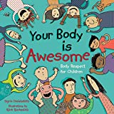 Your Body is Awesome: Body Respect for Children
