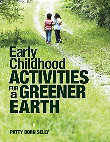 Early Childhood Activities for a Greener Earth (NONE)