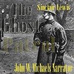 The Ghost Patrol   Sinclair Lewis