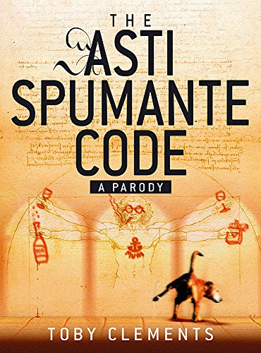 The Asti Spumante Code: A Parody - APPROVED