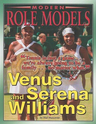 Venus and Serena Williams (Modern Role Models)