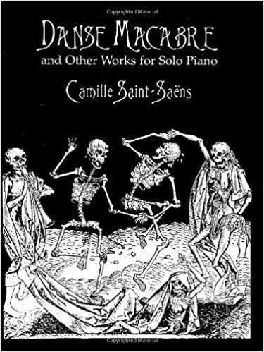 Book Danse Macabre and Other Works for Solo Piano (Dover Music for Piano) by Saint-Sa?s, Camille, Classical Piano Sheet Music (1998)