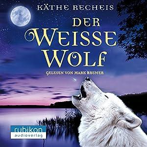Der weiße Wolf Hörbuch