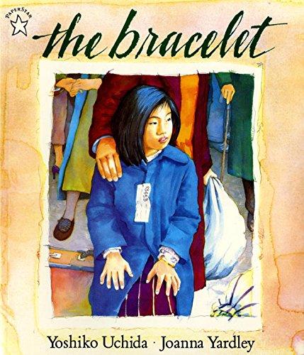 The Bracelet [Yoshiko Uchida] (Tapa Blanda)