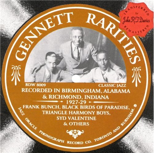 Gennett Rarities: Recorded In Birmingham, Alabama & Richmond, Indiana 1927-1929 by myBaby